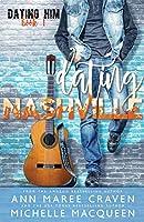 Dating Nashville (Dating Him #1)