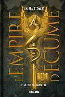 La Fille aux éclats d'os (L'Empire d'Ecume, #1)