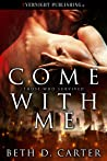 Come With Me (Those Who Survived Book 1)