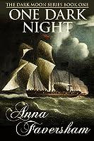 One Dark Night (The Dark Moon Series #1)