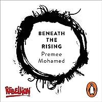 Beneath the Rising