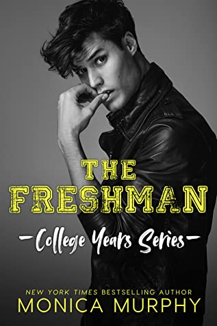 The Freshman (College Years, #1)