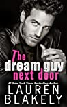 The Dream Guy Next Door (Guys Who Got Away, #1)