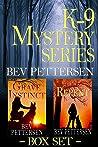 K-9 Mystery Series Box Set (K-9 Mysteries, #1-2)