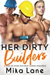Her Dirty Builders (A Men at Work Romance #10)