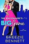 The Billionaire's Big Game (The Miami Vices, #1)