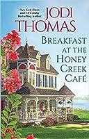 Breakfast at the Honey Creek Café (Honey Creek, #1)