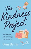 The Kindness Project: The unmissable new novel that will make you laugh, bring tears to your eyes, and might just change your life . . .