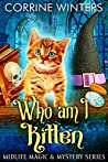 Who Am I Kitten (Midlife Magic & Mystery #2)