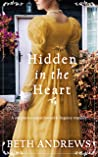 HIDDEN IN THE HEART a sumptuous unputdownable Regency romance (Sussex Regency Romance Book 1)