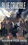 Blue Crucible (The Fallen World, #7)