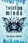 Twisting Minds