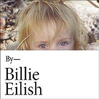 Billie Eilish: In Her Own Words
