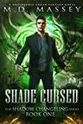 Shade Cursed (The Shadow Changeling #1)