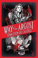 Way of the Argosi (Spellslinger)