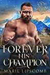 Forever His Champion (Hearts of Blackmere Book 3)