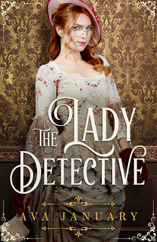 The Lady Detective by Ava January
