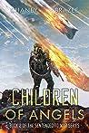 Children of Angels (Sentenced to War #2)