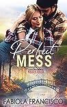 Perfect Mess (Mason Creek #10)