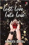 Lost Love Late Love