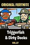 Triggerfish & Dirty Docks | The Squad: Funny Story-Comics Vol 27