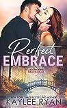 Perfect Embrace (Mason Creek #8)