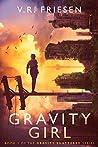 Book cover for Gravity Girl (Gravity Shattered #1)