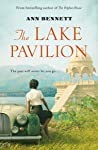 The Lake Pavilion: A sweeping historical novel set in British India of the 1930s and wartime England.
