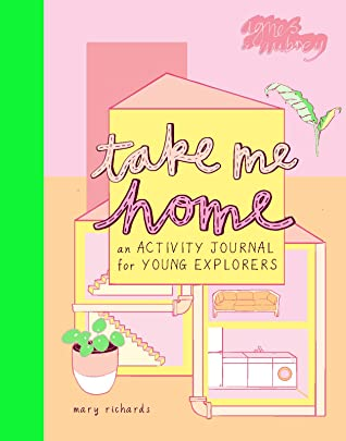 Take Me Home by Mary Richards