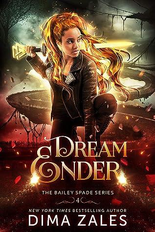 Dream Ender (Bailey Spade, #4)