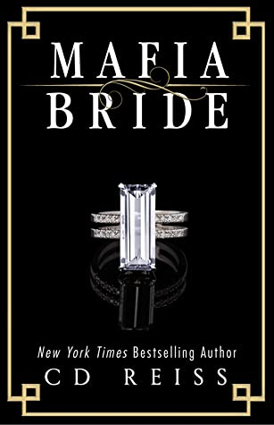 Mafia Bride (The DiLustro Arrangement, #1)