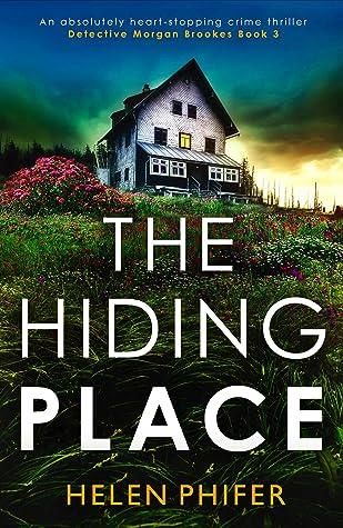 The Hiding Place (Detective Morgan Brookes Book 3)