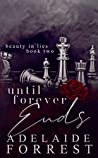 Until Forever Ends (Beauty in Lies, #2)