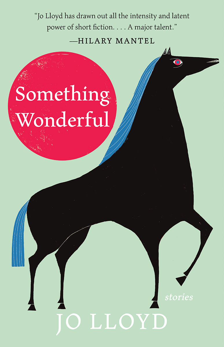 Something Wonderful: Stories
