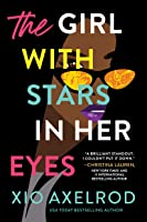 The Girl with Stars in Her Eyes (The Lillys, #1)