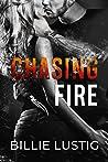Chasing Fire (The Fire Duet, #1)