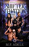 Shifter Situations (The Chronicles of Sloane King, #4)