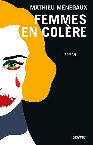 Femmes en colère by Mathieu Menegaux