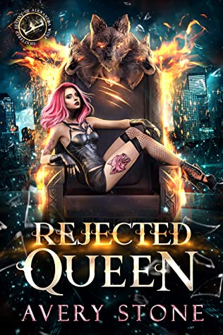 Rejected Queen (Shattered Destiny of Alexandra Wolf, #1)