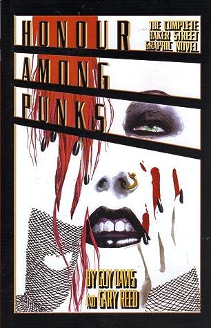 Honour Among Punks: The Complete Baker Street Graphic Novel
