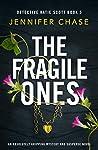 The Fragile Ones (Detective Katie Scott #5)