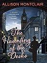 The Haunting of the Desks: A Sparks & Bainbridge Short Story (Sparks & Bainbridge Mystery)