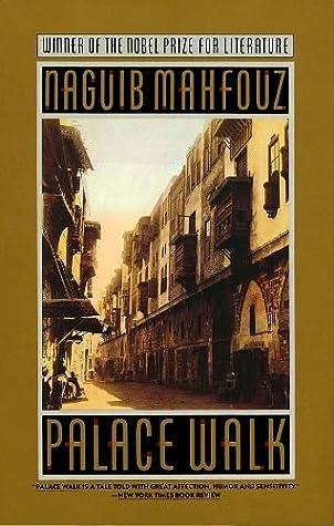 Palace Walk (The Cairo Trilogy, #1)