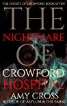 The Nightmare of Crowford Hospital