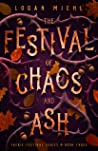 The Festival of Chaos and Ash (Faerie Festival #3)