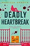 Deadly Heartbreak