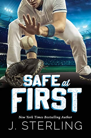 Safe at First: A New Adult, Sports Romance