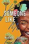 Someone Like Me by Marian L. Thomas