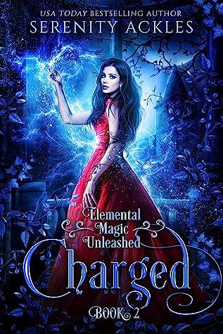 Charged (Elemental Magic Unleashed, #2)