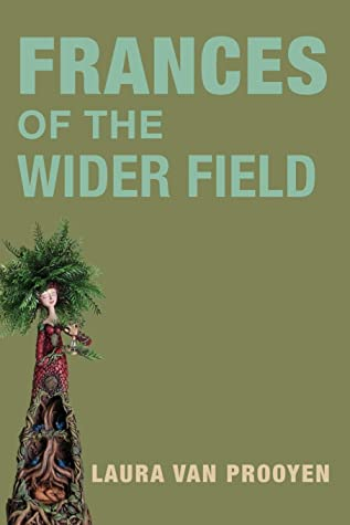 Frances of the Wider Field